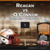 PLAYOFFS Listen Live: Reagan vs O'Connor